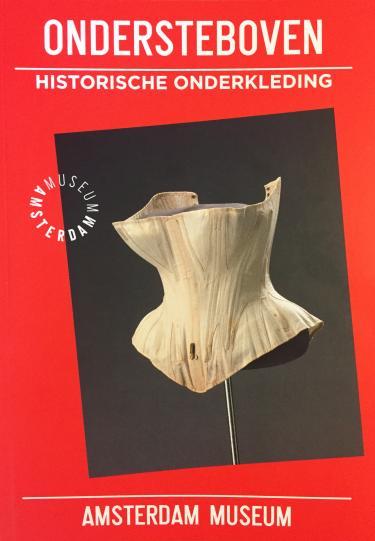 Voorpagina collectieboekje 'Ondersteboven. Historische onderkleding' van het Amsterdam Museum.
