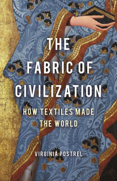Kaft van boek 'The Fabric of Civilization, How Textiles made the World'
