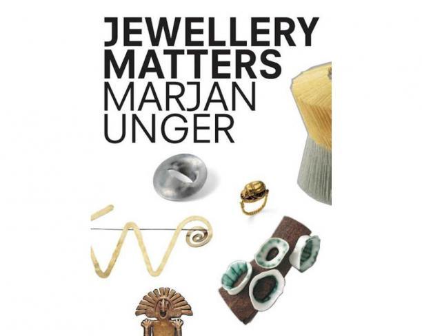 Blog Modemuze Boeken Top 5 Bianca du Mortier Marjan Unger & Suzanne van Leeuwen, Jewellery Matters 2